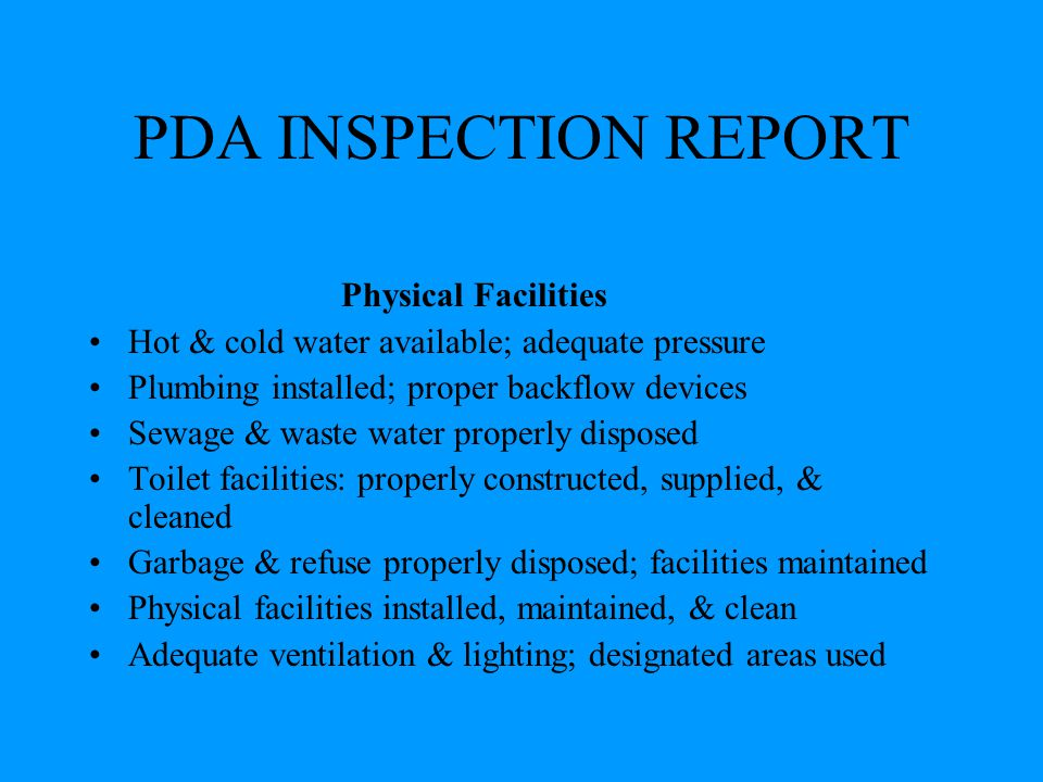 PDA INSPECTION REPORT Physical Facilities