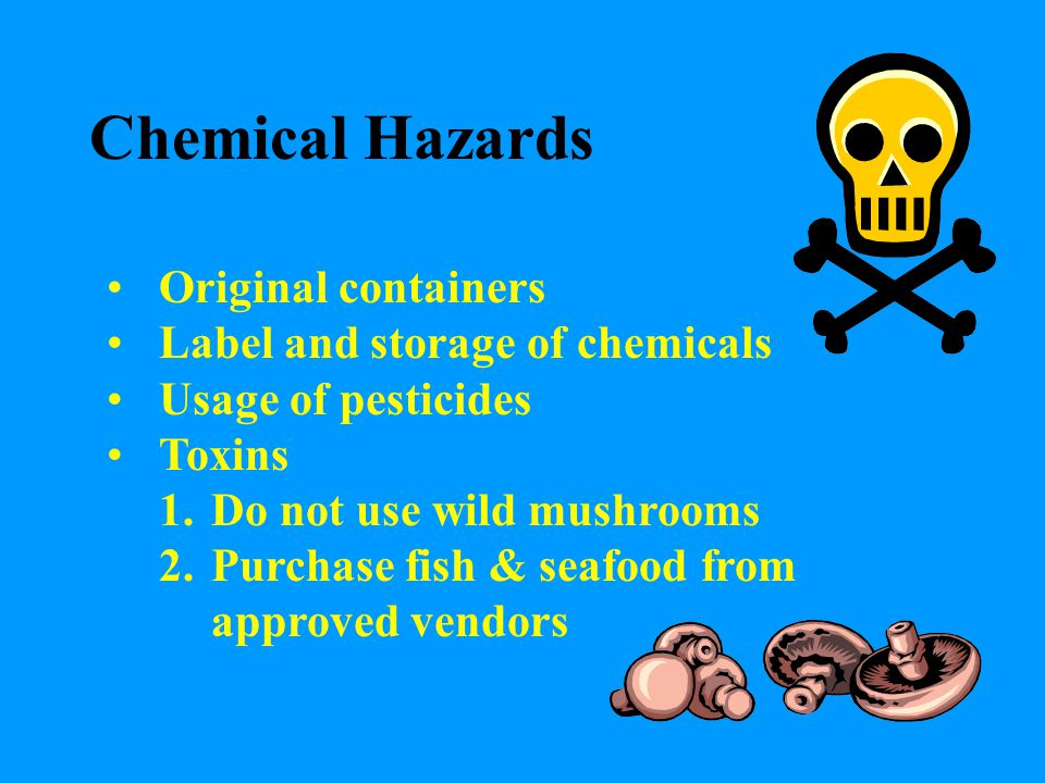Chemical Hazards Original containers Label and storage of chemicals