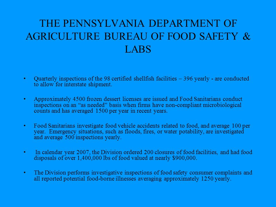 THE PENNSYLVANIA DEPARTMENT OF AGRICULTURE BUREAU OF FOOD SAFETY & LABS