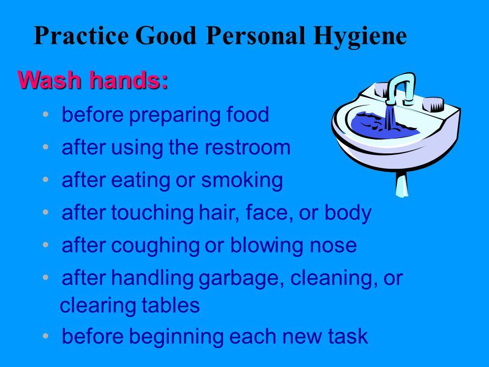 Practice Good Personal Hygiene