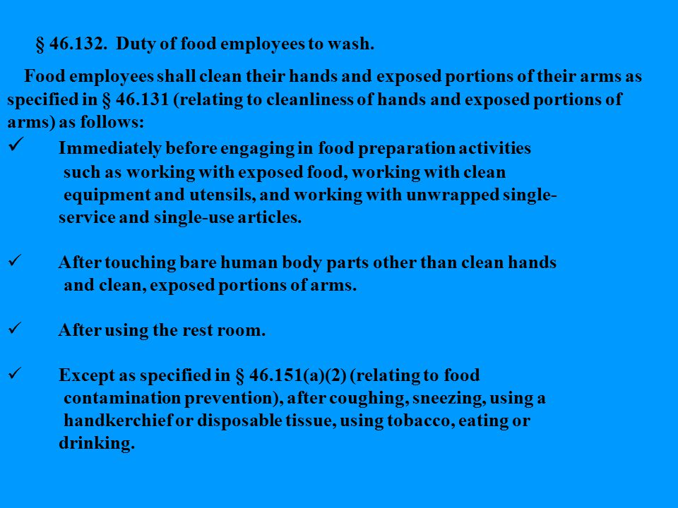 § 46.132. Duty of food employees to wash.