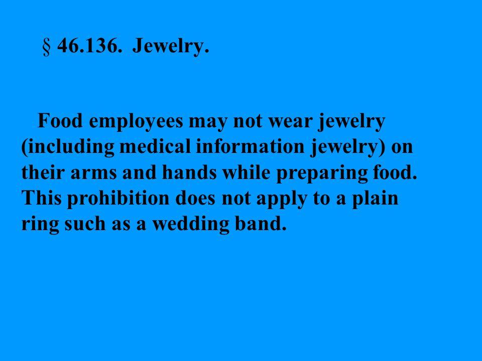 § 46.136. Jewelry.