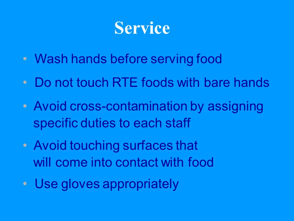 Service Wash hands before serving food