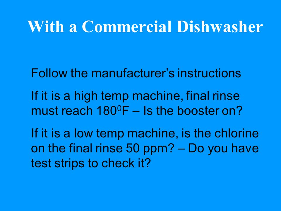 With a Commercial Dishwasher
