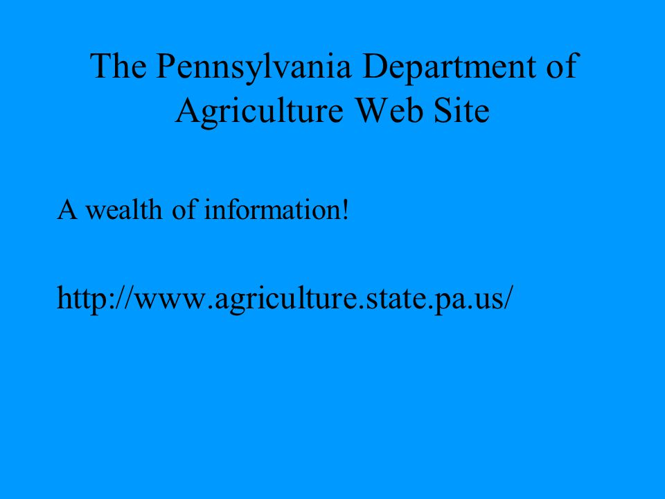 The Pennsylvania Department of Agriculture Web Site
