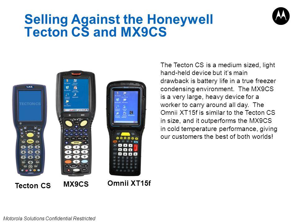 Selling Against the Honeywell Tecton CS and MX9CS