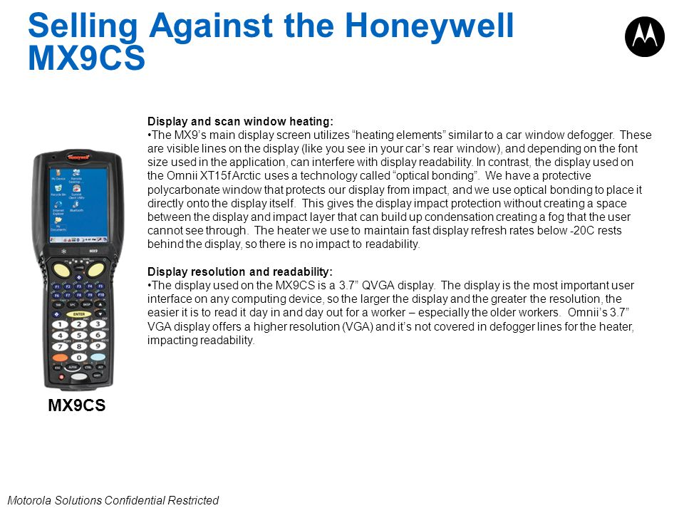 Selling Against the Honeywell MX9CS