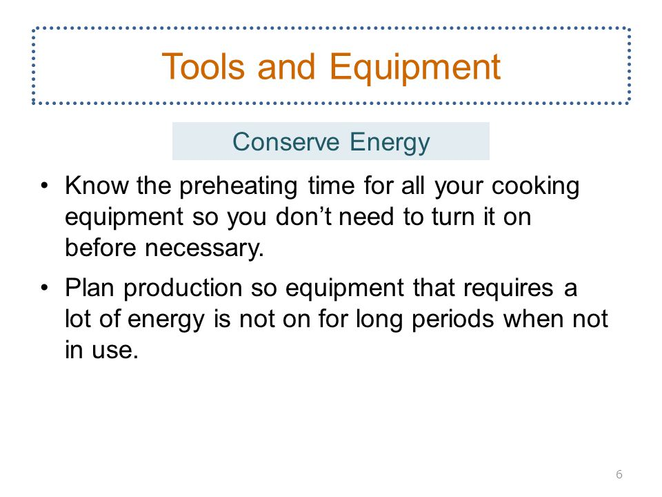 Tools and Equipment Conserve Energy