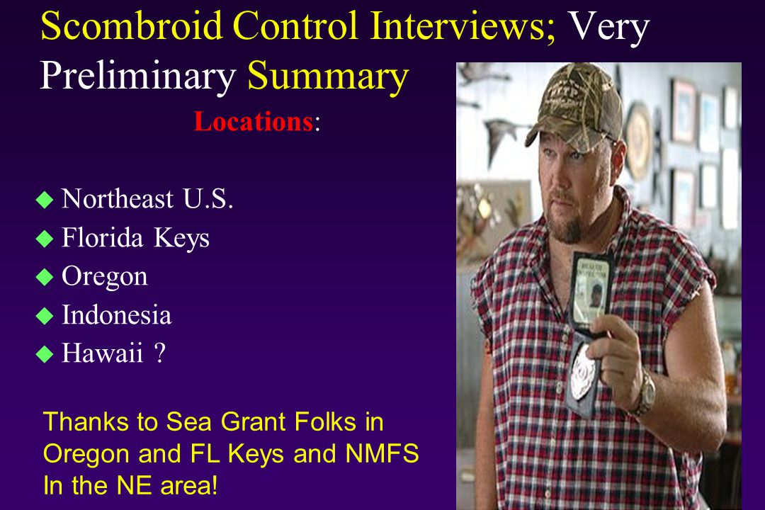 Scombroid Control Interviews; Very Preliminary Summary