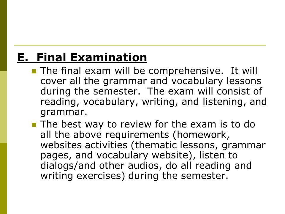 E. Final Examination