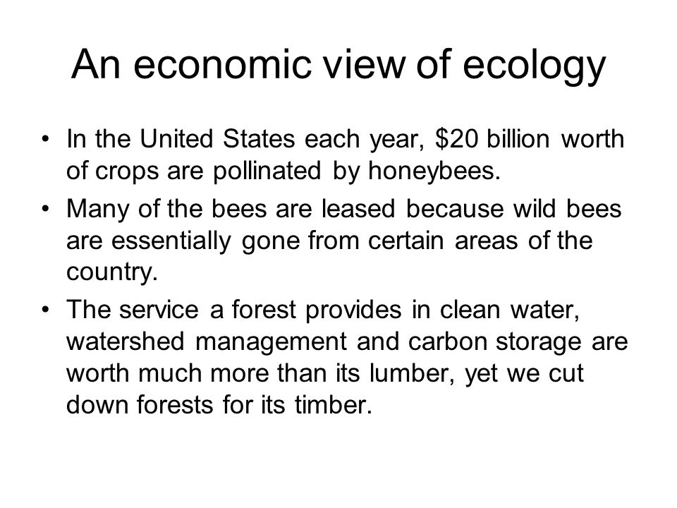 An economic view of ecology