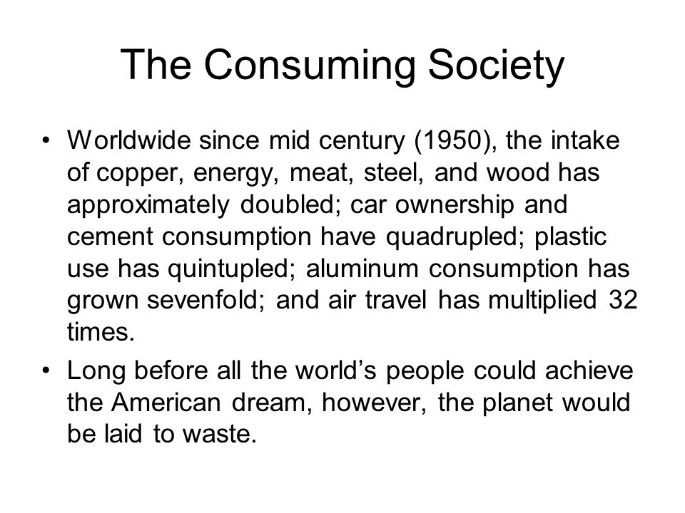 The Consuming Society