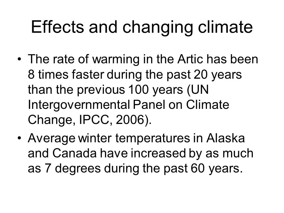 Effects and changing climate