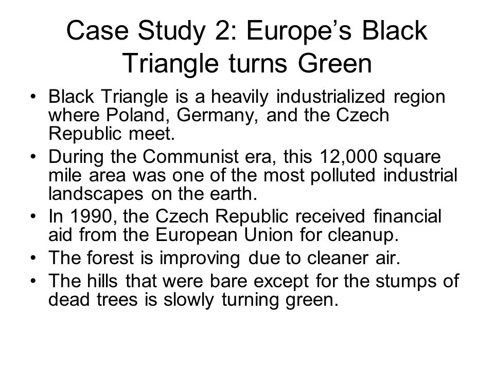 Case Study 2: Europe's Black Triangle turns Green
