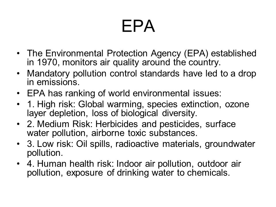 EPA The Environmental Protection Agency (EPA) established in 1970, monitors air quality around the country.