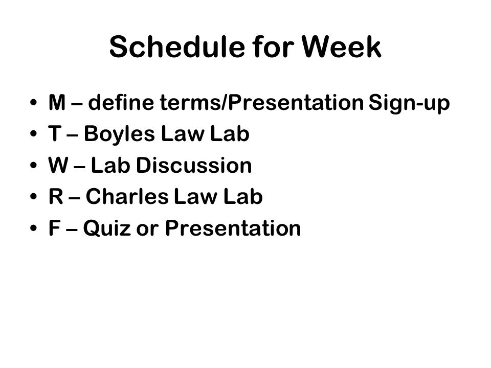 Schedule for Week M – define terms/Presentation Sign-up