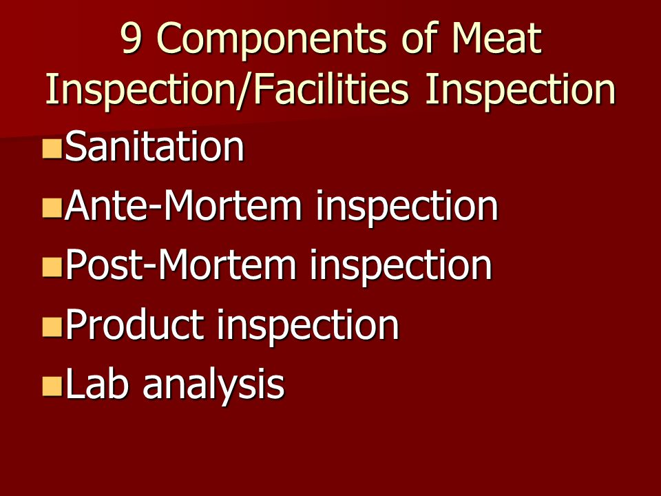 9 Components of Meat Inspection/Facilities Inspection