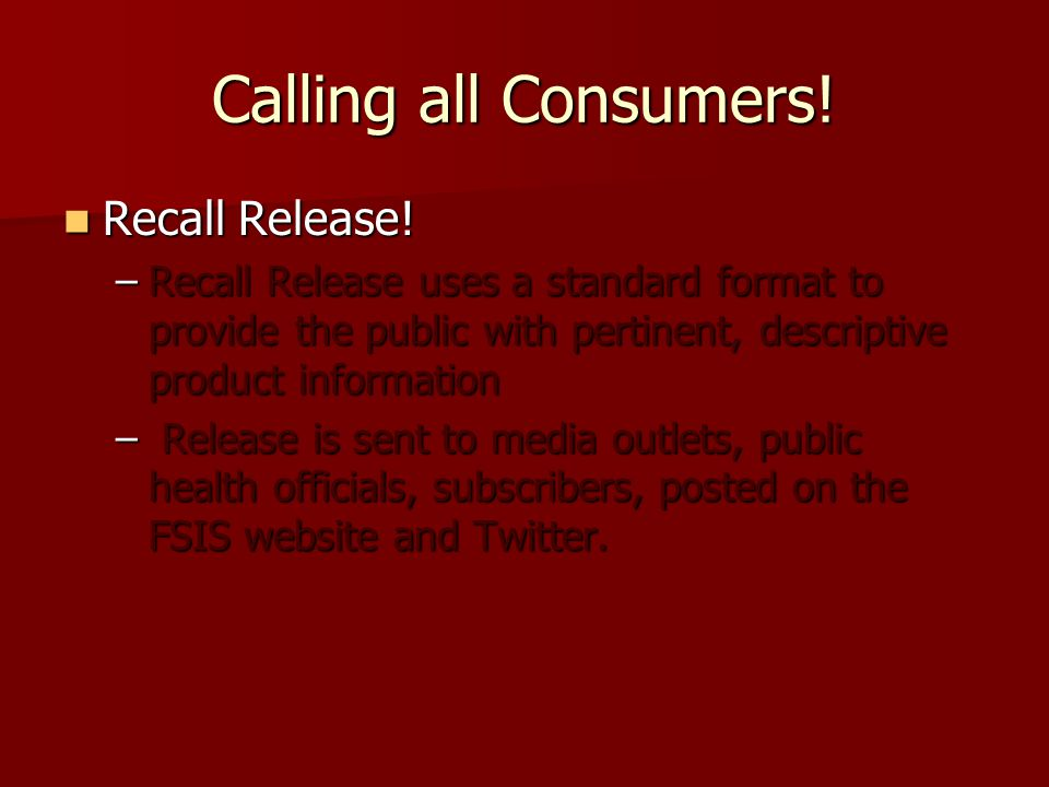 Calling all Consumers! Recall Release!