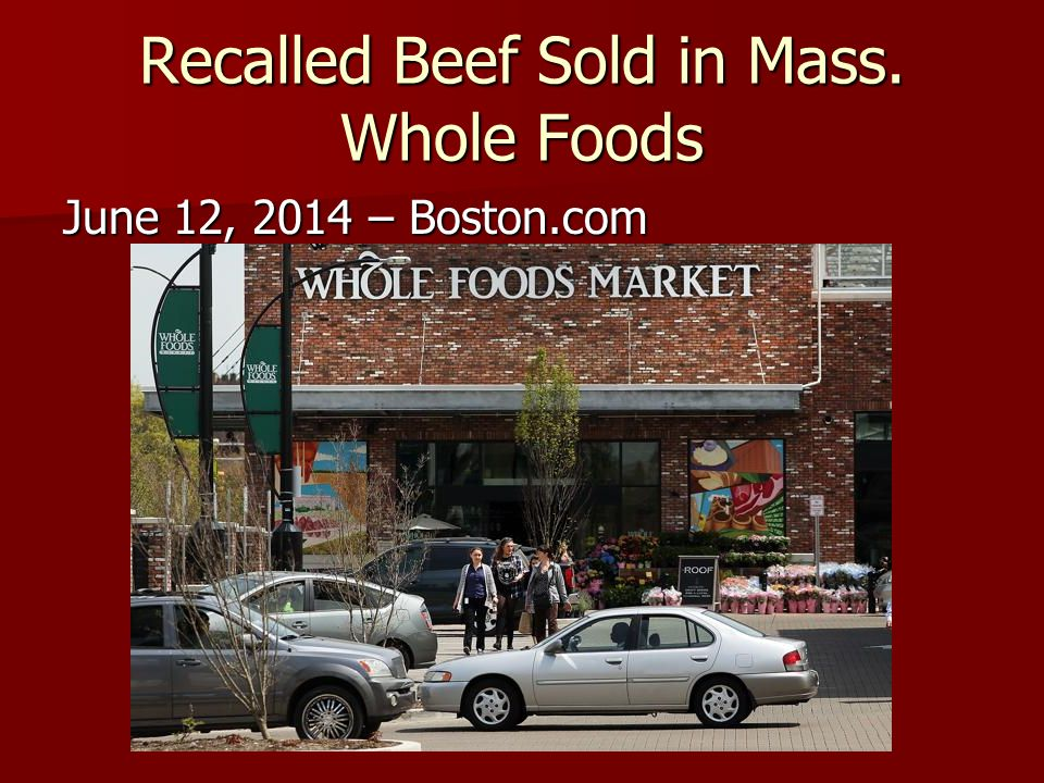 Recalled Beef Sold in Mass. Whole Foods
