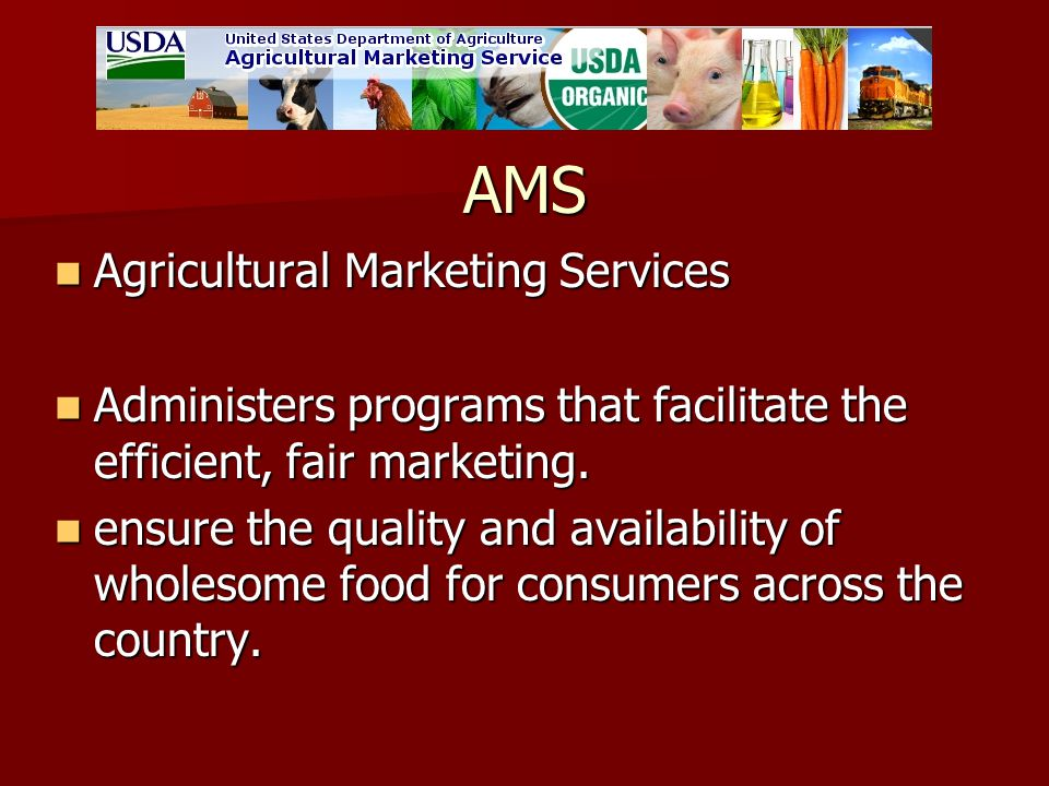 AMS Agricultural Marketing Services