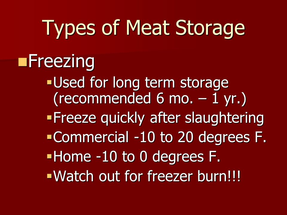 Types of Meat Storage Freezing