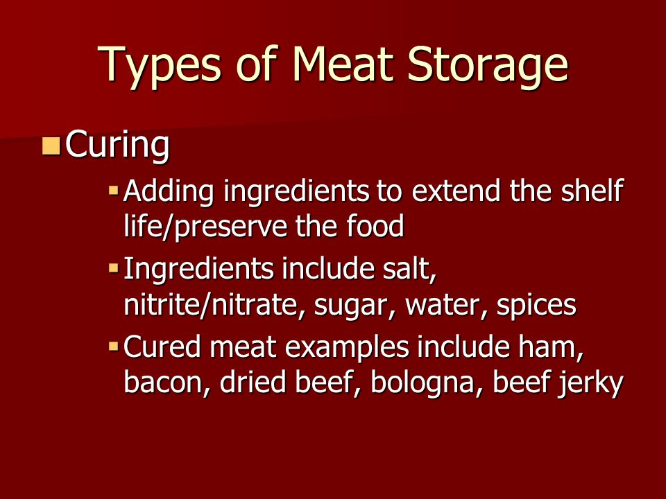 Types of Meat Storage Curing