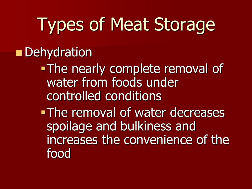 Types of Meat Storage Dehydration