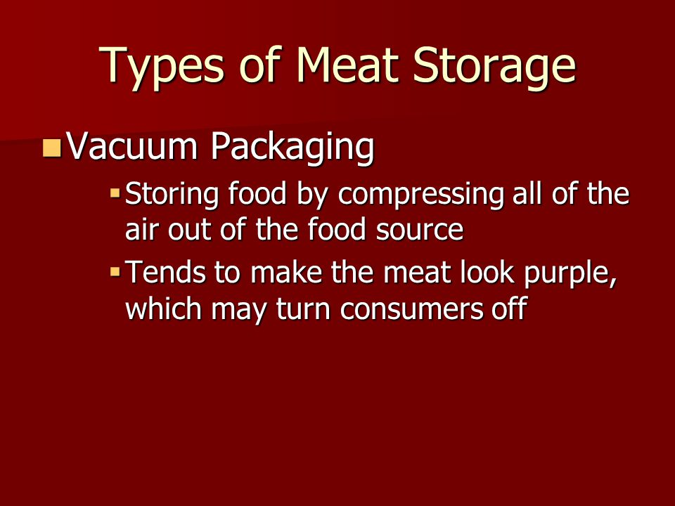 Types of Meat Storage Vacuum Packaging