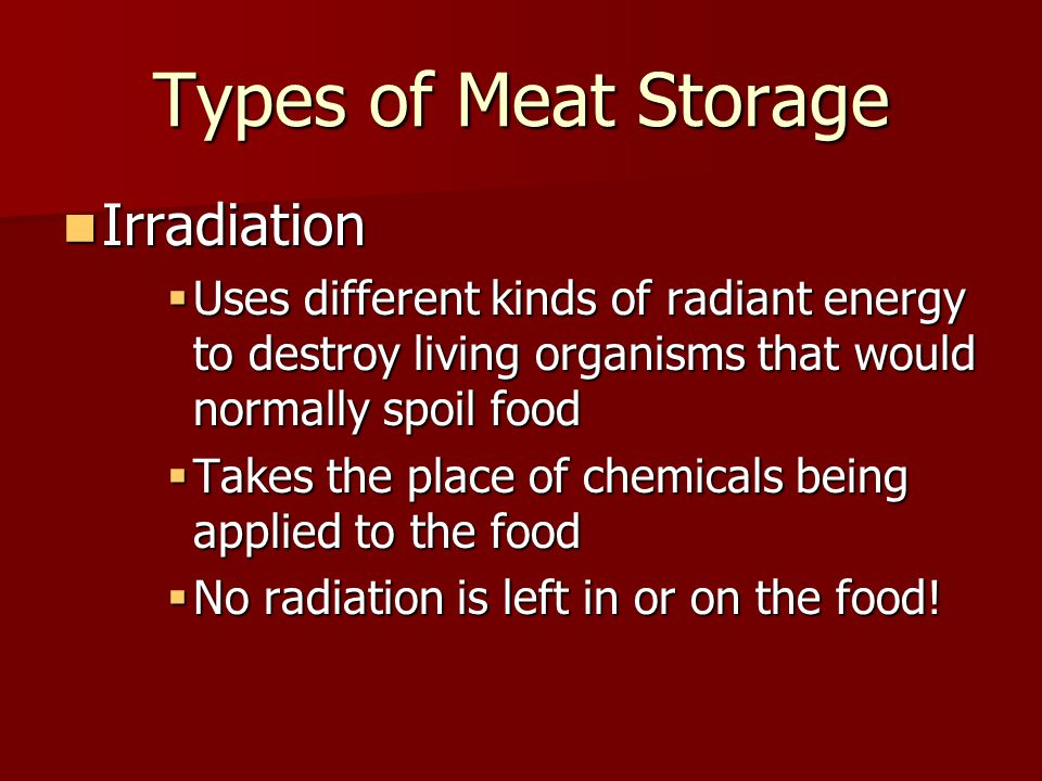 Types of Meat Storage Irradiation