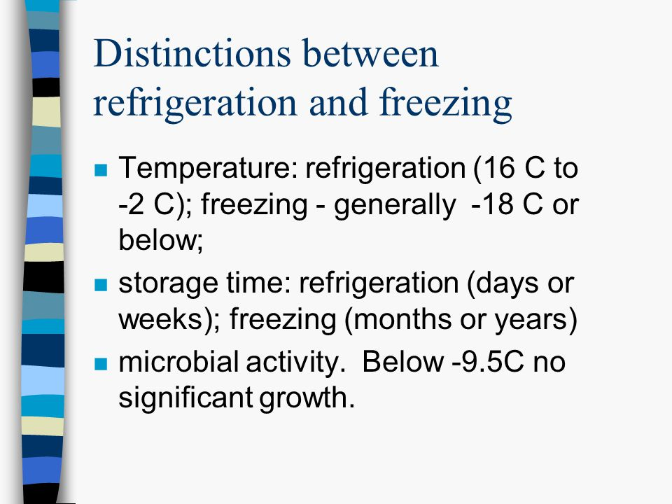 Distinctions between refrigeration and freezing