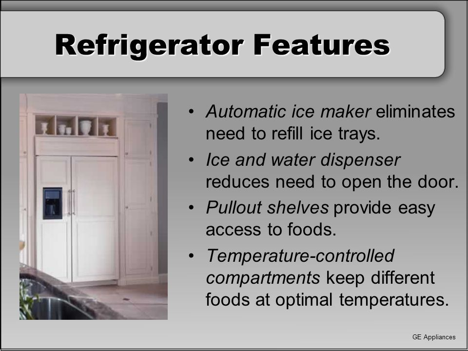 Refrigerator Features