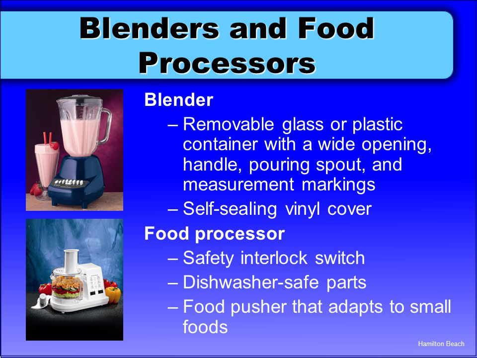 Blenders and Food Processors