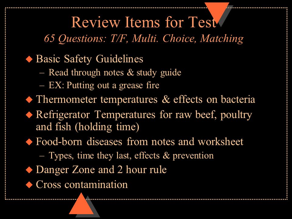 Review Items for Test 65 Questions: T/F, Multi. Choice, Matching