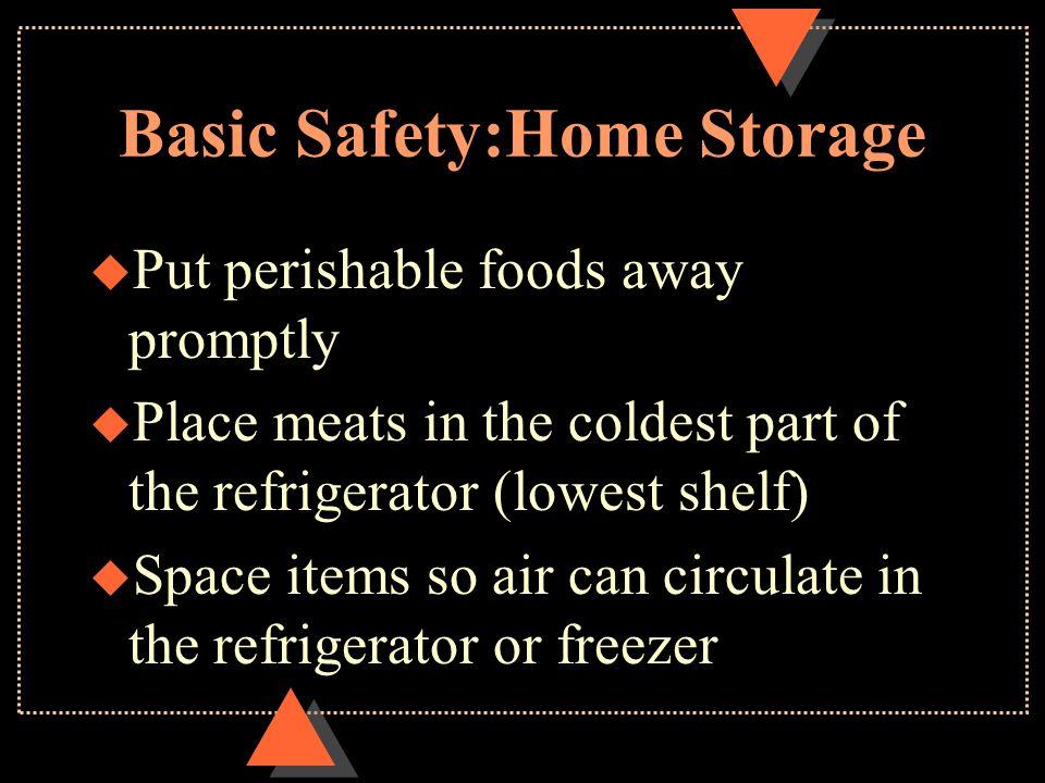 Basic Safety:Home Storage