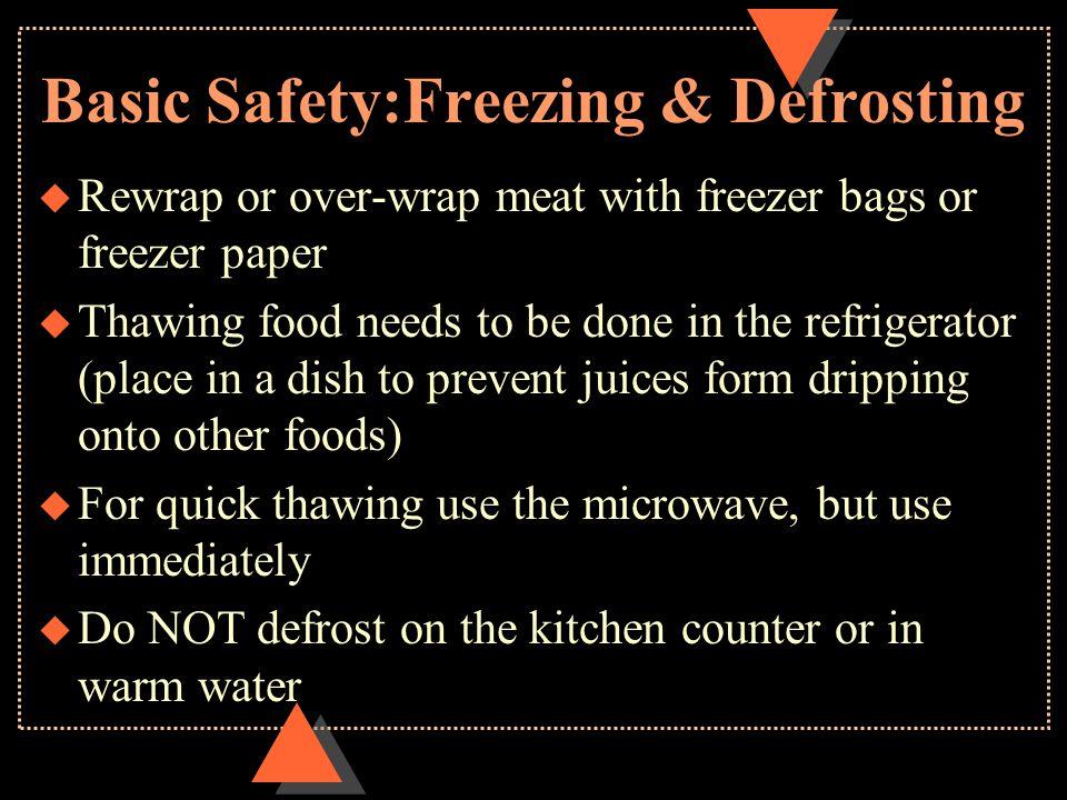 Basic Safety:Freezing & Defrosting