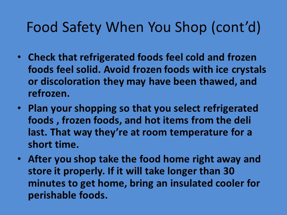 Food Safety When You Shop (cont'd)