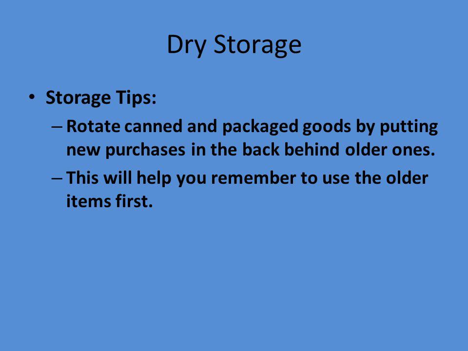 Dry Storage Storage Tips: