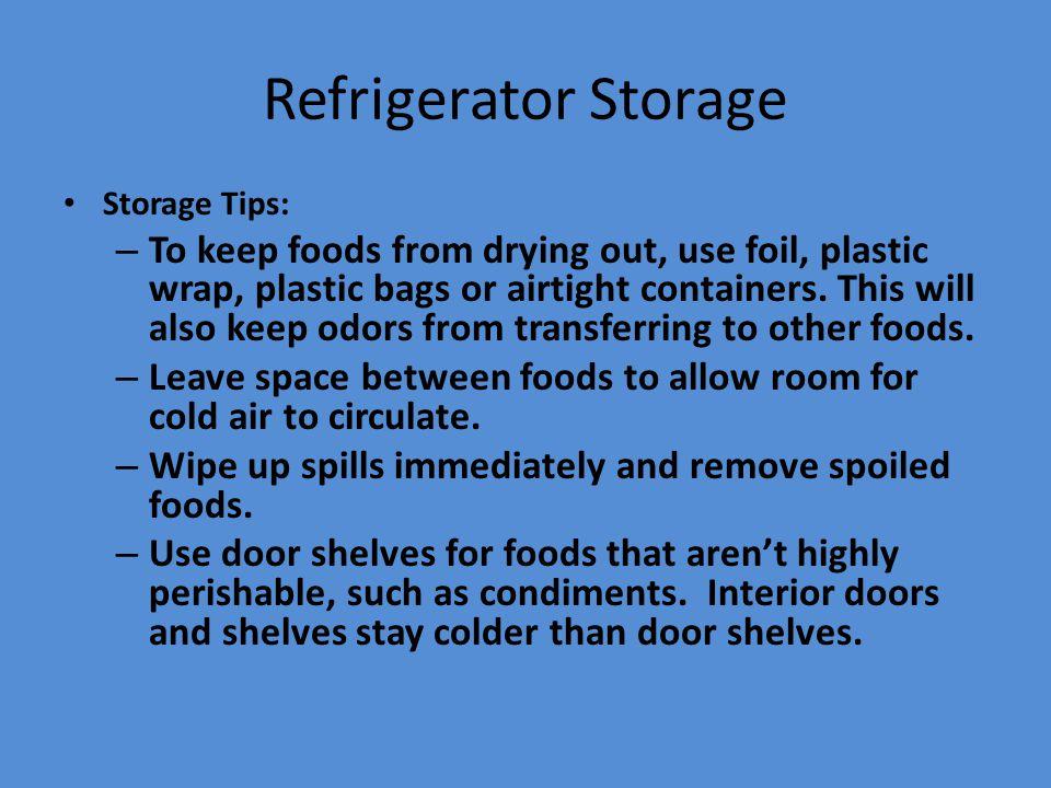 Refrigerator Storage Storage Tips: