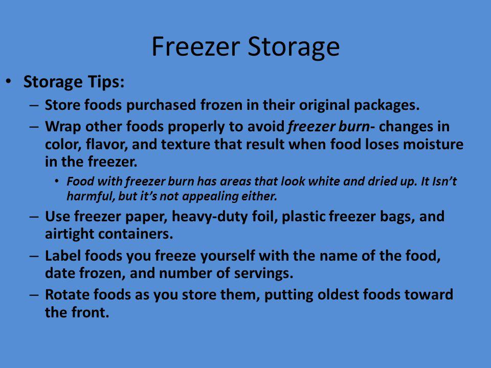 Freezer Storage Storage Tips: