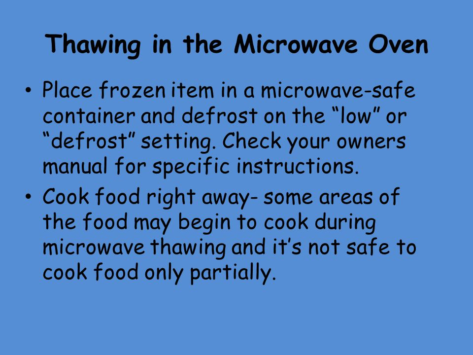 Thawing in the Microwave Oven