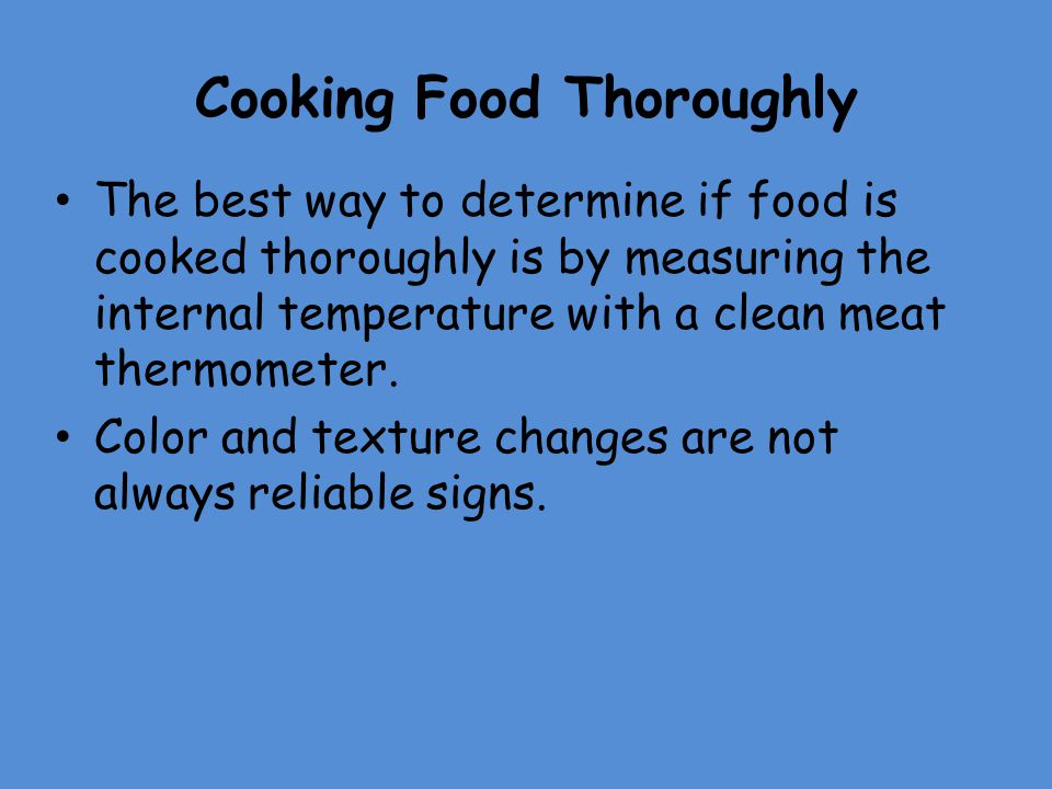 Cooking Food Thoroughly