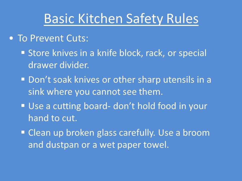 Basic Kitchen Safety Rules