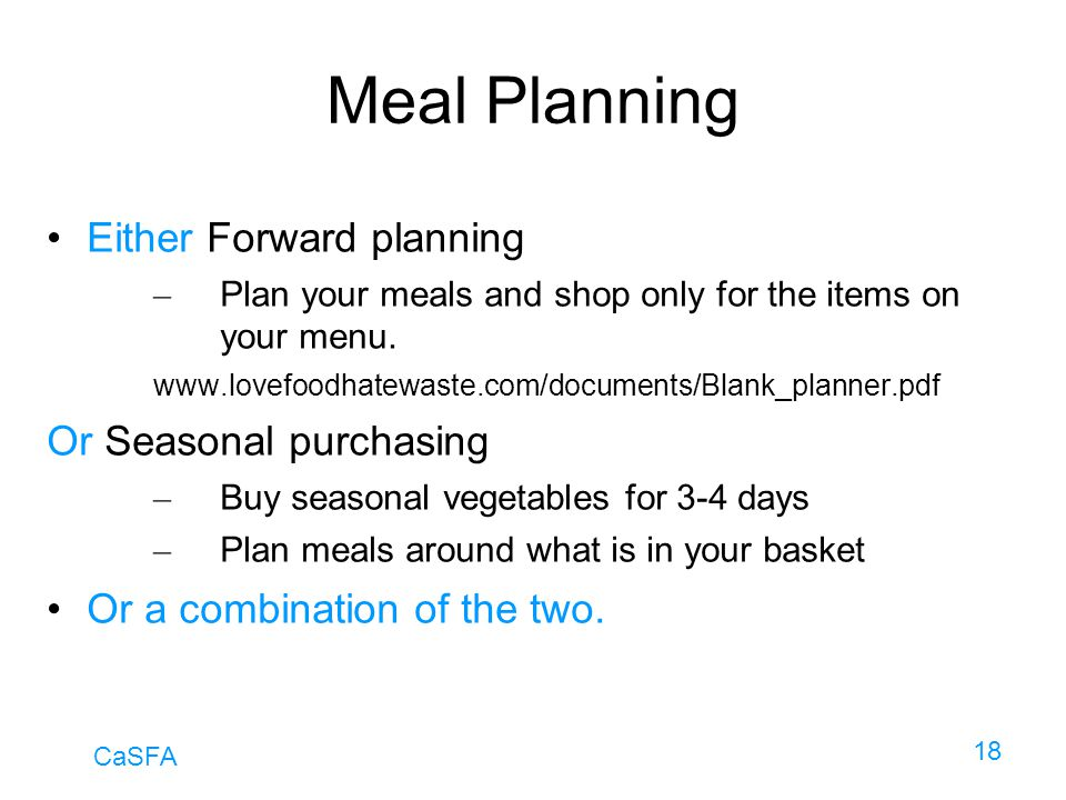 Meal Planning Either Forward planning Or Seasonal purchasing