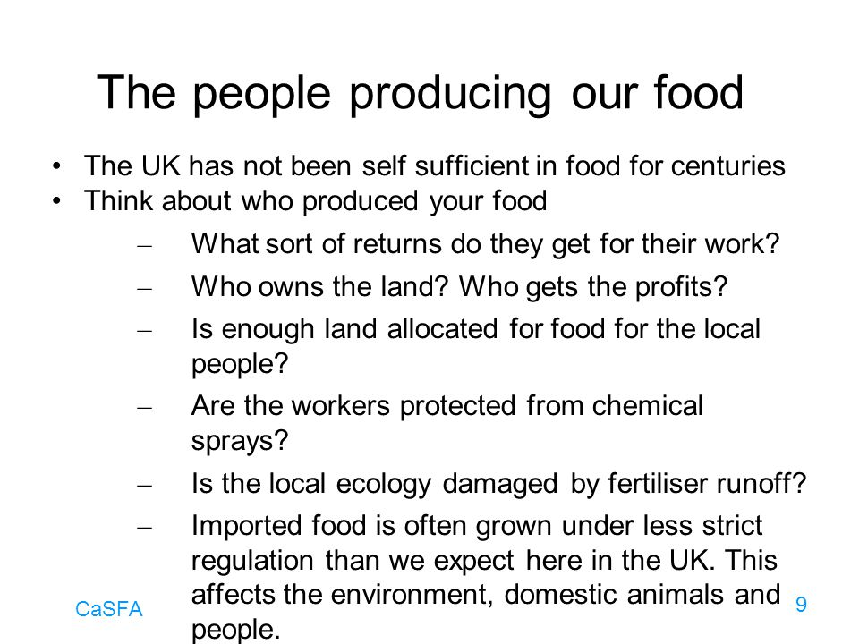 The people producing our food