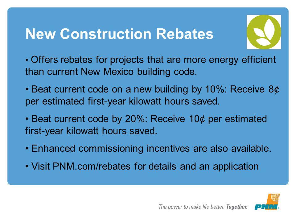 New Construction Rebates