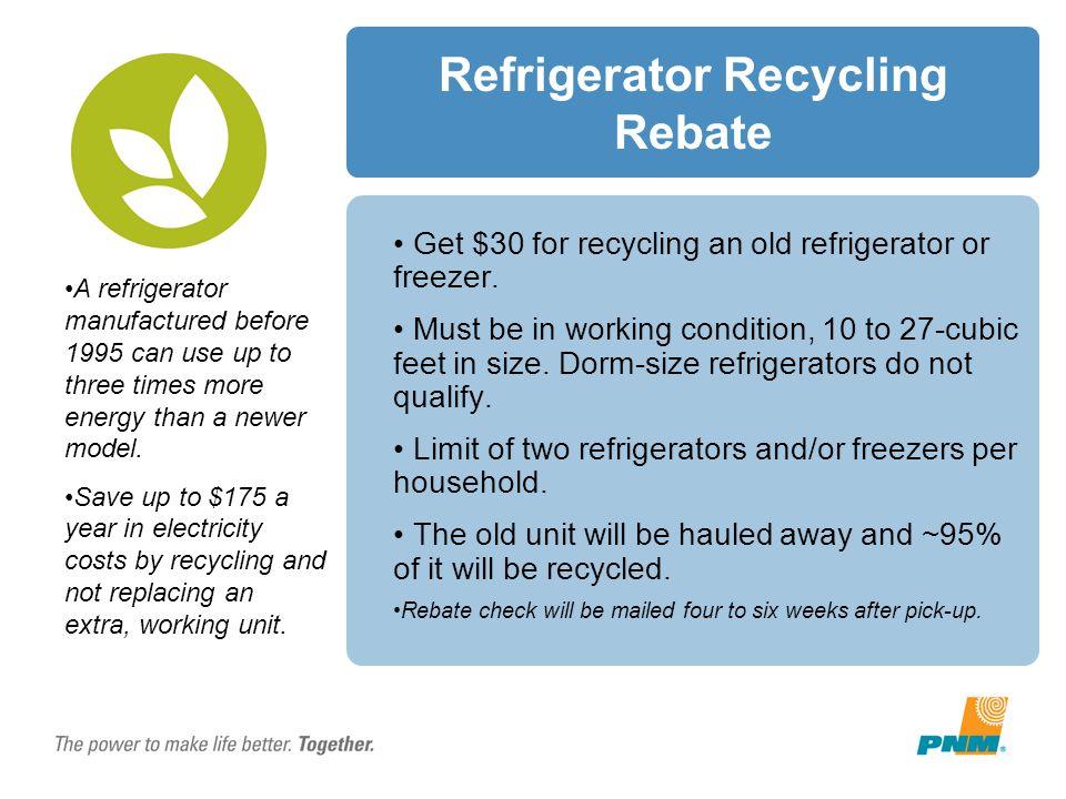 Refrigerator Recycling Rebate