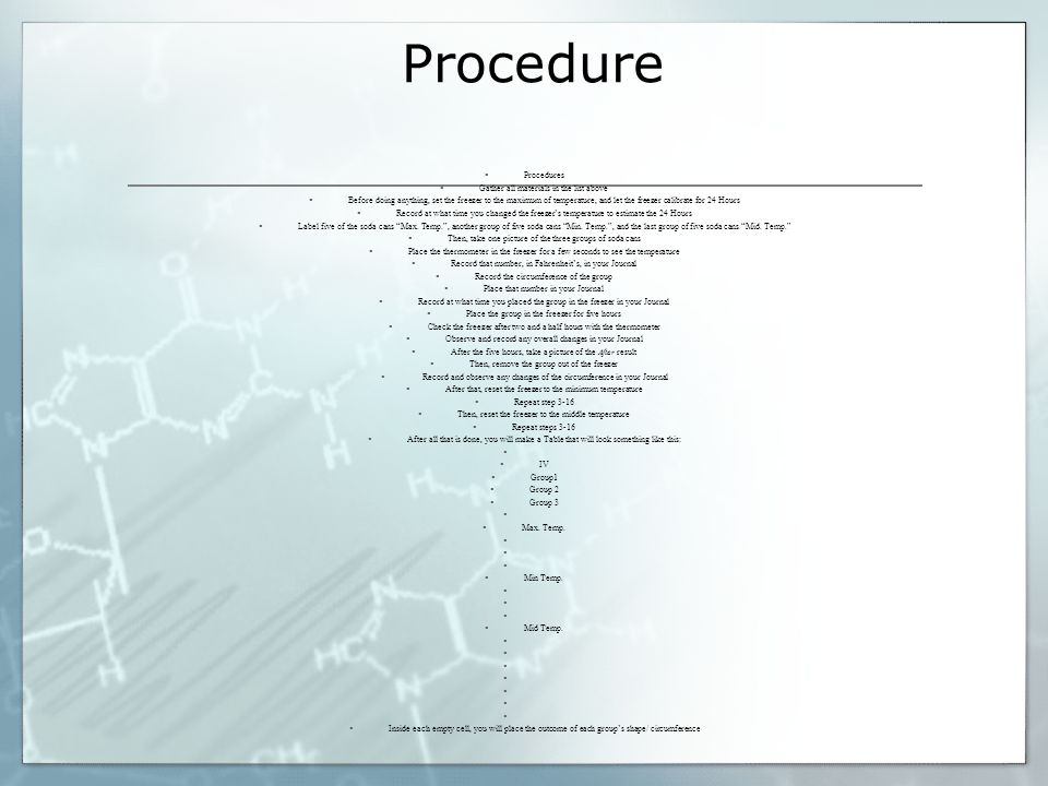 Procedure Procedures Gather all materials in the list above