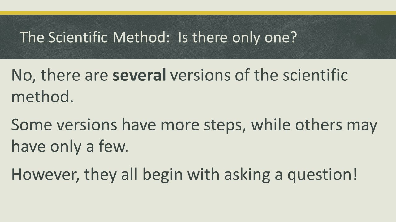 The Scientific Method: Is there only one