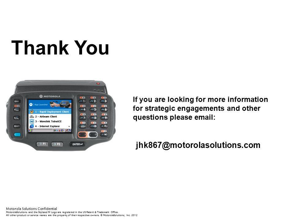 Thank You jhk867@motorolasolutions.com