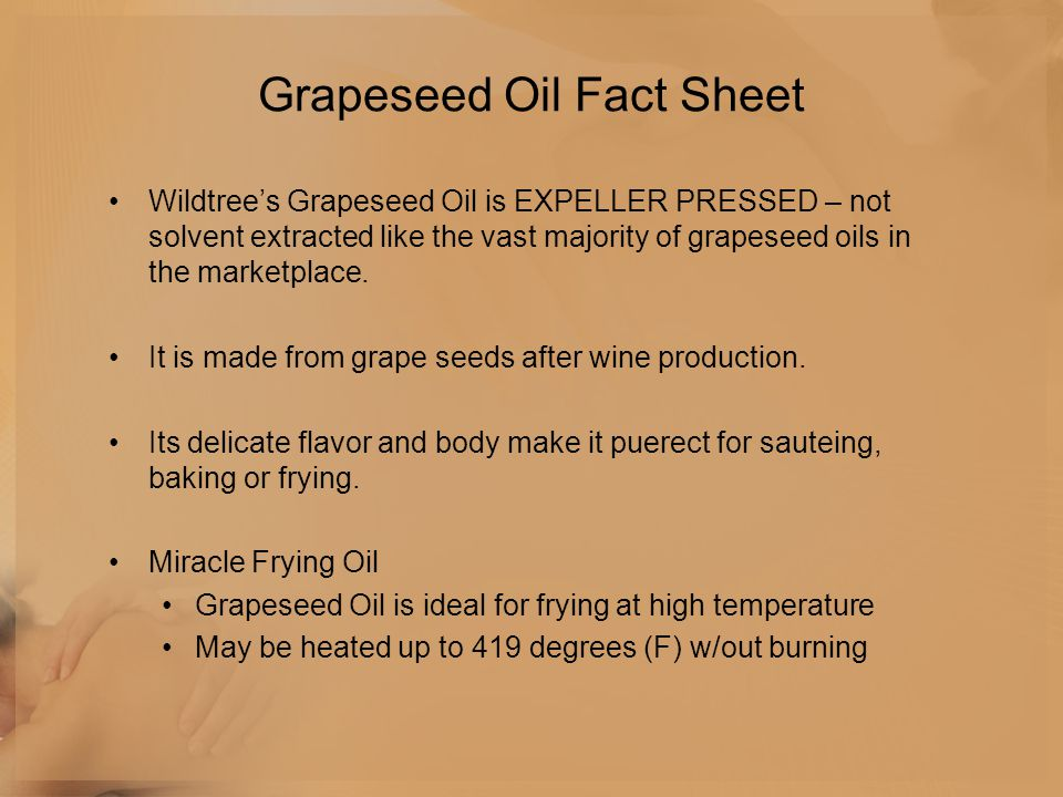 Grapeseed Oil Fact Sheet